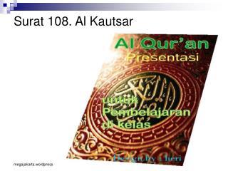 Surat 108. Al Kautsar