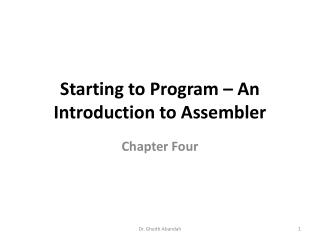 Starting to Program – An Introduction to Assembler