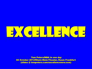 Excellence Tom Peters/MBA in one day 04 October 2012/Rhein-Main-Theater, Raum Frankfurt