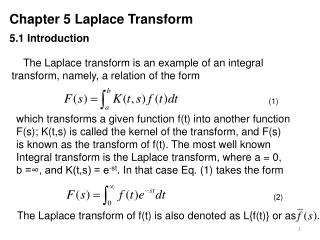 Chapter 5 Laplace Transform 5.1 Introduction
