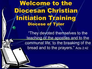Welcome to the Diocesan Christian Initiation Training Diocese of Tyler