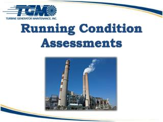 Running Condition Assessments