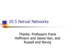20.5 Nerual Networks