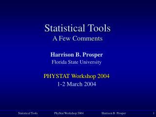 Statistical Tools A Few Comments