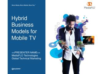 Hybrid Business Models for Mobile TV