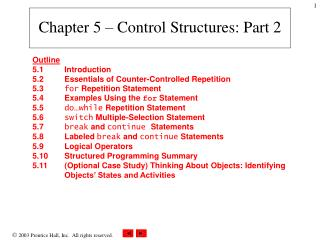 Chapter 5 – Control Structures: Part 2
