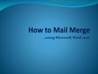 How to Mail Merge