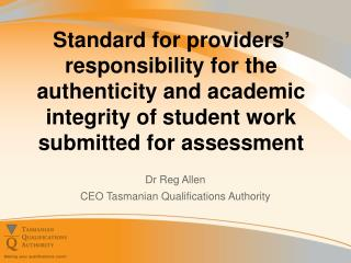 Dr Reg Allen CEO Tasmanian Qualifications Authority