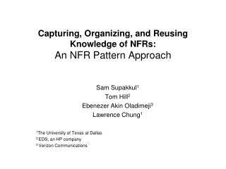 Capturing, Organizing, and Reusing Knowledge of NFRs: An NFR Pattern Approach