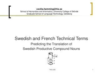 Swedish and French Technical Terms  Predicting the Translation of
