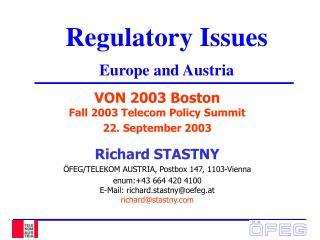 Regulatory Issues Europe and Austria