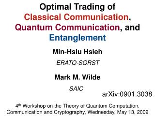 Optimal Trading of Classical Communication , Quantum Communication , and  Entanglement