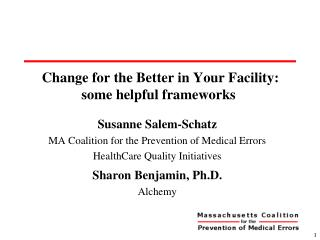 Change for the Better in Your Facility: some helpful frameworks