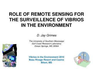 ROLE OF REMOTE SENSING FOR THE SURVEILLENCE OF VIBRIOS IN THE ENVIRONMENT