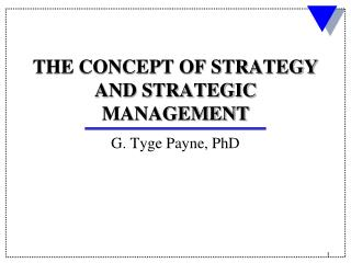 THE CONCEPT OF STRATEGY AND STRATEGIC MANAGEMENT
