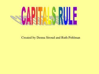 CAPITALS RULE