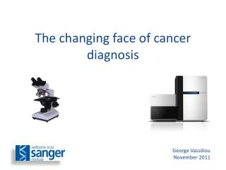 The changing face of cancer diagnosis