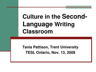Culture in the  Second-Language  Writing Classroom