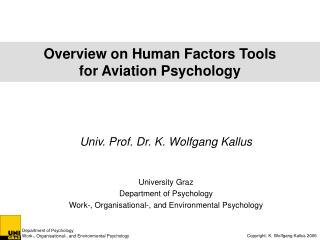 Overview on Human Factors Tools for Aviation Psychology