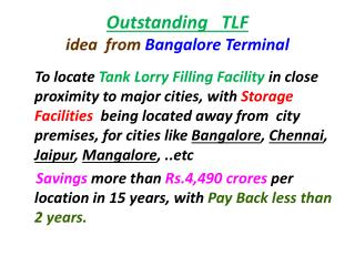 Outstanding   TLF   idea  from  Bangalore Terminal
