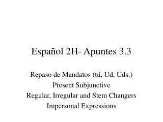 Español 2H- Apuntes 3.3