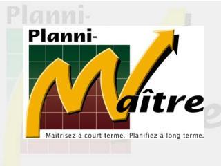 Le Planni-Maître c'est un outil...