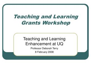 Teaching and Learning Grants Workshop
