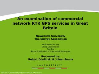 An examination of commercial network RTK GPS services in Great Britain