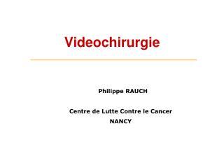 Videochirurgie