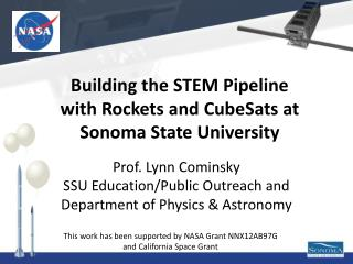 Prof. Lynn Cominsky SSU Education/Public Outreach and Department of Physics & Astronomy