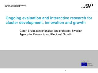 Ongoing evaluation and interactive research for cluster development, innovation and growth