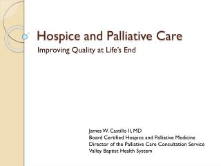Hospice and Palliative Care