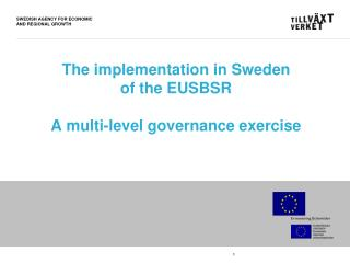 The implementation in Sweden of the EUSBSR A multi-level governance exercise