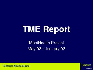 TME Report
