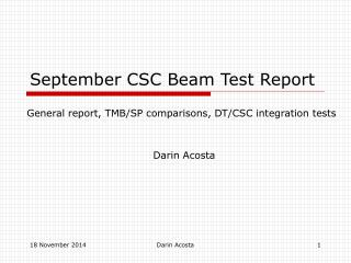September CSC Beam Test Report