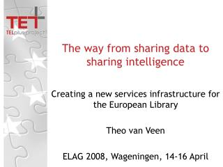 The way from sharing data to sharing intelligence