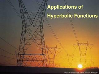 Applications of Hyperbolic Functions