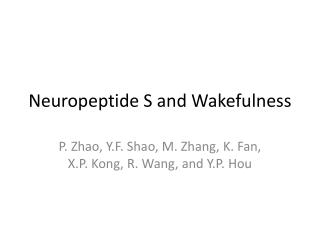 Neuropeptide S and Wakefulness