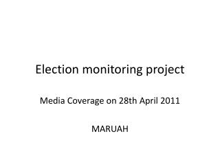 Election monitoring project