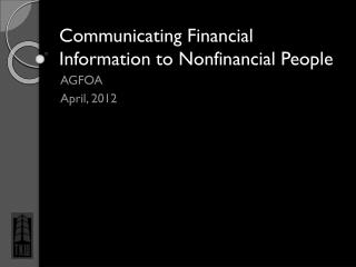 Communicating Financial Information to Nonfinancial People