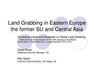 Land Grabbing in Eastern Europe  the former SU and Central Asia