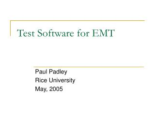 Test Software for EMT