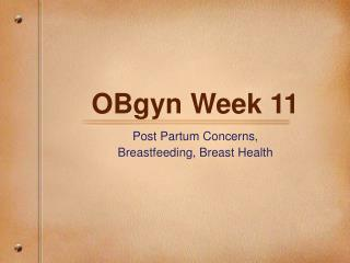 OBgyn Week 11