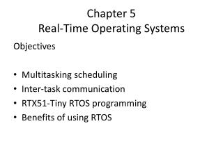 Chapter 5 Real-Time Operating Systems
