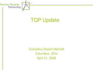 TQP Update