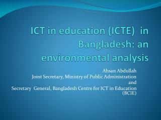 ICT in education (ICTE)  in Bangladesh: an environmental analysis