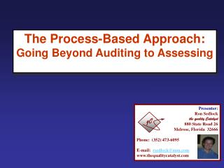 The Process-Based Approach: Going Beyond Auditing to Assessing