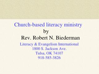 Church-based literacy ministry      							by            Rev. Robert N. Biederman