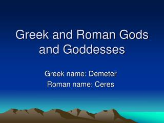 Greek and Roman Gods and Goddesses