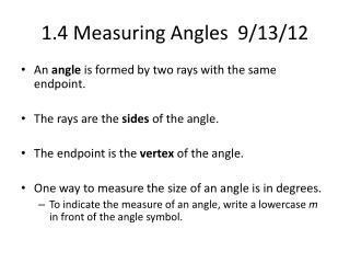 1.4 Measuring Angles  9/13/12